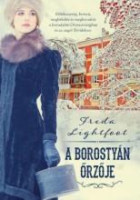 A BOROSTYÁN ŐRZŐJE - Ekönyv - LIGHTFOOT, FREDA