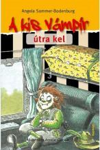A KIS VÁMPÍR ÚTRA KEL - Ekönyv - SOMMER-BODENBURG, ANGELA