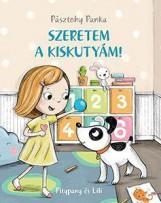SZERETEM A KISKUTYÁM! - Ekönyv - PÁSZTOHY PANKA