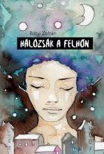 Hálózsák a felhőn - Ekönyv - Bátyi Zoltán