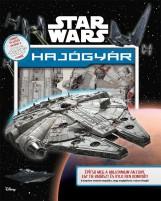 STAR WARS - HAJÓGYÁR - Ekönyv - KOLIBRI GYEREKKÖNYVKIADÓ KFT.