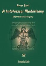 A KALOTASZEGI MADÁRLEÁNY - Ekönyv - HOVER ZSOLT