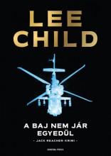 A baj nem jár egyedül - Ekönyv - Lee Child
