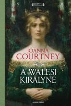 A walesi királyné - Ekönyv - Joanna Courtney