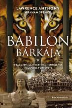 Babilon bárkája - A bagdadi állatkert megmentésének kalandos története - Ekönyv - Lawrence Anthony