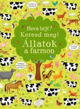 HOVÁ BÚJT? KERESD MEG! - ÁLLATOK A FARMON - Ekönyv - CENTRAL MÉDIACSOPORT (SANOMA)