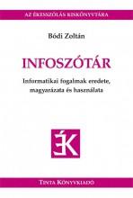 INFOSZÓTÁR - Ebook - BÓDI ZOLTÁN