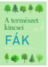 FÁK - A TERMÉSZET KINCSEI - 150 FAJ SOKRÉTŰ BEMUTATÁSA - Ekönyv - KINGSBURY, NOEL
