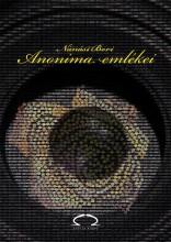 ANONIMA EMLÉKEI - Ekönyv - NÁNÁSI BORI