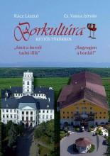 BORKULTÚRA - KETTŐS TÜKÖRBEN - Ekönyv - RÁCZ LÁSZLÓ - CS. VARGA ISTVÁN