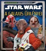 STAR WARS - A GALAXIS ŰRLÉNYEI - Ekönyv - KOLIBRI GYEREKKÖNYVKIADÓ KFT.
