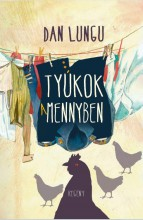 TYÚKOK A MENNYBEN - Ekönyv - LUNGU, DAN