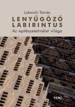 LENYŰGÖZŐ LABIRINTUS - Ekönyv - LUKOVICH TAMÁS