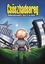 Csőszhadsereg - Ekönyv - Melegh István