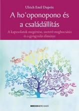 A HO'OPONOPONO ÉS A CSALÁDÁLLÍTÁS - Ekönyv - DUPRÉE, ULRICH EMIL