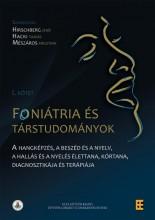 FONIÁTRIA ÉS TÁRSTUDOMÁNYOK I. KÖTET - Ekönyv - HIRSCHBERG JENŐ (SZERK.), HACKI TAMÁS (S