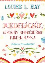 MEDITÁCIÓK ÉS POZITÍV MEGERŐSÍTÉSEK MINDEN NAPRA + CD MELLÉKLET - Ekönyv - HAY, L. LOUISE