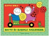 BOGYÓ ÉS BABÓCA ROLLEREZEIK - Ekönyv - BARTOS ERIKA