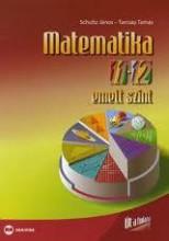 MATEMATIKA 11-12. EMELT SZINT - ÚT A TUDÁSHOZ - Ekönyv - MX-350 Schultz János, Tarcsay Tamás