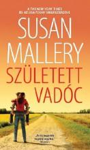 SZÜLETETT VADÓC - Ekönyv - MALLERY, SUSAN