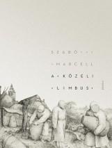 A KÖZELI LIMBUS - Ebook - SZABÓ MARCELL