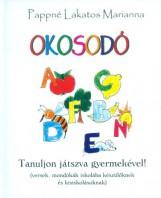 OKOSODÓ - TANULJON JÁTSZVA GYERMEKÉVEL! - Ekönyv - PAPPNÉ LAKATOS MARIANNA