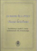 AZ EMBER ÉS A NYELV - TÉRBEN ÉS IDŐBEN - Ekönyv - BENŐ ATTILA - T. SZABÓ CSILLA (SZERK)