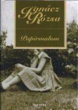 PAPÍRMALOM - Ebook - IGNÁCZ RÓZSA