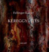 KÉREGGYŰJTÉS - Ekönyv - FELLINGER KÁROLY