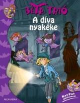 A DÍVA NYAKÉKE - BÉTA TRIÓ - Ekönyv - ALEXANDRA KIADÓ