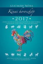 KÍNAI HOROSZKÓP 2017 - Ekönyv - SZATMÁRI NÓRA