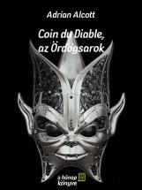 Coin du Diable, az Ördögsarok - Ekönyv - Adrian Alcott