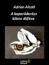 A kaparó darázs kilenc döfése - Ekönyv - Adrian Alcott