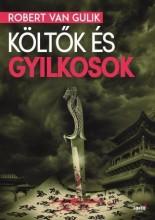 KÖLTŐK ÉS GYILKOSOK - Ekönyv - VAN GULIK, ROBERT