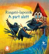 A PART ALATT - RINGATÓ-LAPOZÓK 2. - Ekönyv - KOLIBRI GYEREKKÖNYVKIADÓ KFT.