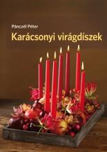 KARÁCSONYI VIRÁGDÍSZEK - Ekönyv - PÁNCZÉL PÉTER