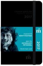 A NAPOK ISZKOLÁSA - MAGVETŐ NOTESZ 2017 - EGY ÉV ESTERHÁZY PÉTERREL - Ekönyv - MAGVETŐ KÖNYVKIADÓ KFT