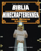 NEM HIVATALOS BIBLIA MINECRAFTEREKNEK - BIBLIAI TÖRTÉNETEK BLOCK-OKBAN - Ekönyv - ROMINES, GARRETT - MIKO, CHRISTOPHER