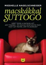 MACSKÁKKAL SUTTOGÓ - Ekönyv - NAGELSCHNEIDER, MIESHELLE