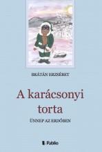 A karácsonyi torta - Ekönyv - Brátán Erzsébet