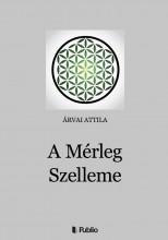 A Mérleg Szelleme - Ekönyv - Árvai Attila