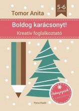 BOLDOG KARÁCSONYT! - KREATÍV FOGLALKOZTATÓ 5-6 ÉVESEKNEK - Ekönyv - TOMOR ANITA