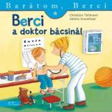 BERCI A DOKTOR BÁCSINÁL - BARÁTOM, BERCI - Ekönyv - TIELMENN, CHRISTIAN-KRAUSHAAR, SABINE