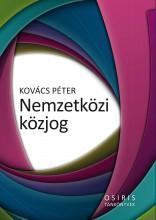 NEMZETKÖZI KÖZJOG - 3. ÁTDOLG. BŐV. KIAD. - Ebook - KOVÁCS PÉTER