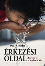 ÉRKEZÉSI OLDAL - EURÓPA ÉS A BEVÁNDORLÓK - Ekönyv - SCHEFFER, PAUL