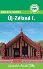 ÚJ-ZÉLAND I. - LÁTOGATÁS AUSZTRÁLIÁBA - Ekönyv - BATÁR ZSOLT BOTOND