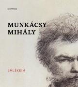 EMLÉKEIM - Ekönyv - MUNKÁCSY MIHÁLY