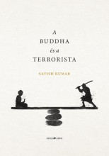 A BUDDHA ÉS A TERRORISTA - Ebook - KUMAR, SATISH