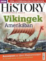 BBC HISTORY VI. ÉVF. - 2016/10. - Ekönyv - KOSSUTH KIADÓ ZRT.