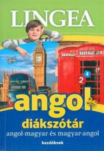 ANGOL DIÁKSZÓTÁR - ANGOL-MAGYAR ÉS MAGYAR-ANGOL - KEZDŐKNEK - Ebook - LINGEA KFT.